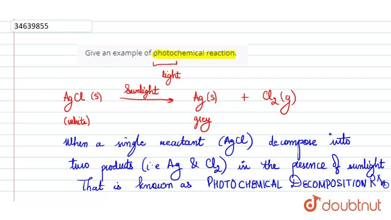 Solution for Give an example of photochemical reaction.