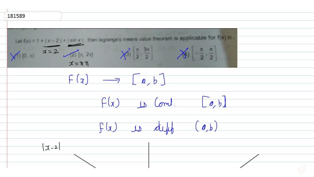 Solution for Let  f(x) = 1 +|x-2| +sin x, then lagrange's mea