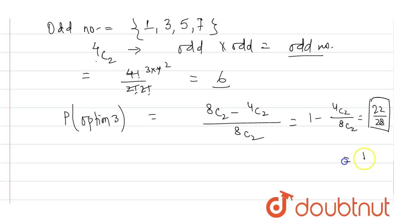Solution for Two numbers are chosen from {1, 2, 3, 4, 5, 6, 7,