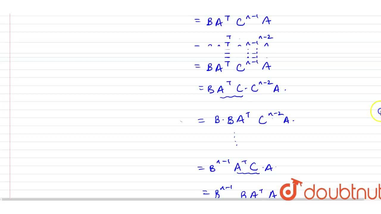 If A=[{:(costheta,sintheta),(sintheta,-costheta):}], B=[{:(1,0),(-1,1):}] , C=ABA^(T), then A^(T)C^(n)A equals to (n in I^(+))