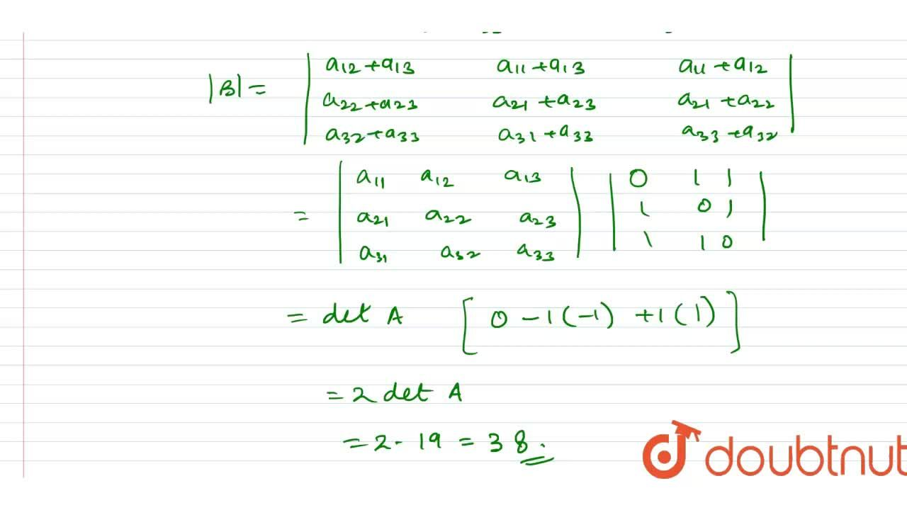 """Solution for Let A=[a_(""""ij"""")] be 3xx3 matrix and B=[b_(""""ij"""