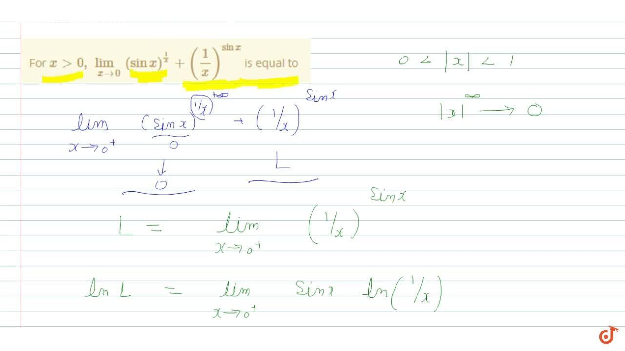 For x>0, lim_(x->0) (sinx)^(1,x) +(1,x)^sinx is equal to