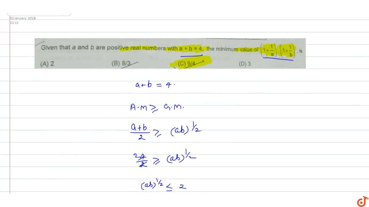 Solution for Given that a and b are positive real numbers with