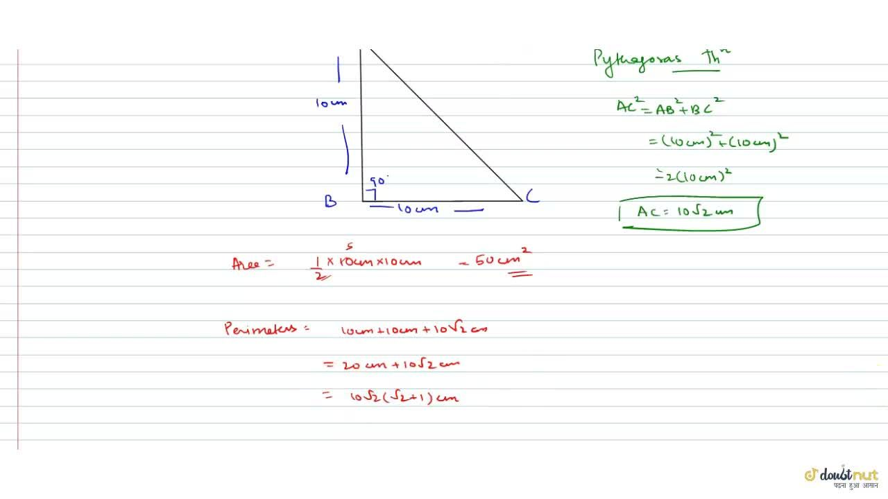 Solution for  Find the area and perimeter of an isosceles right