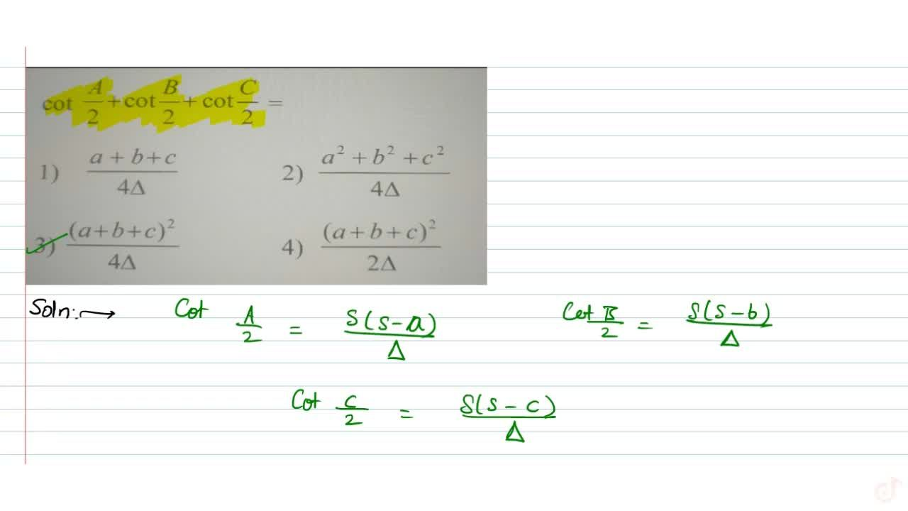 Solution for cot(A,2)+cot(B,2)+cot(C,2)=