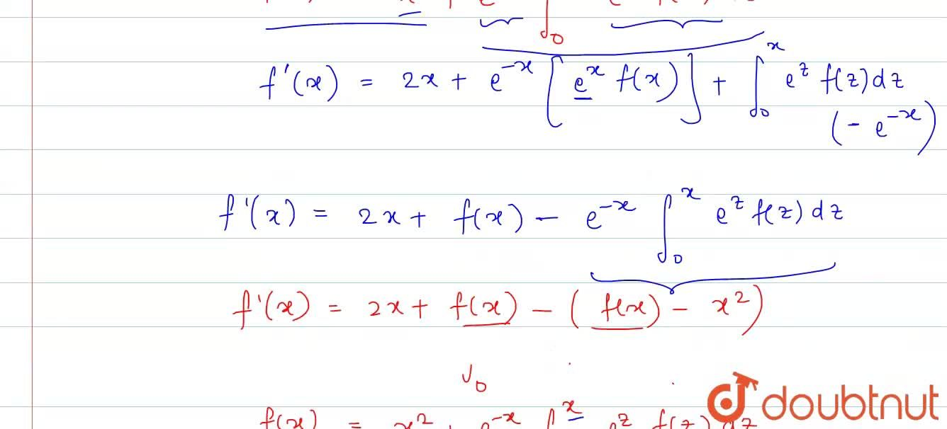 Let f:RtoR be a differntiable function satisfying f(x)=x^(2)+3int_(0)^(x)e^(-t^(3)).f(x-t^(3))dt. Then find f(x).
