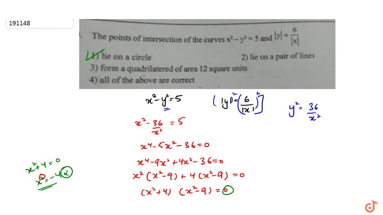 The points of intersection of the curves x^2-y^2=5 and |y|=6,|x|