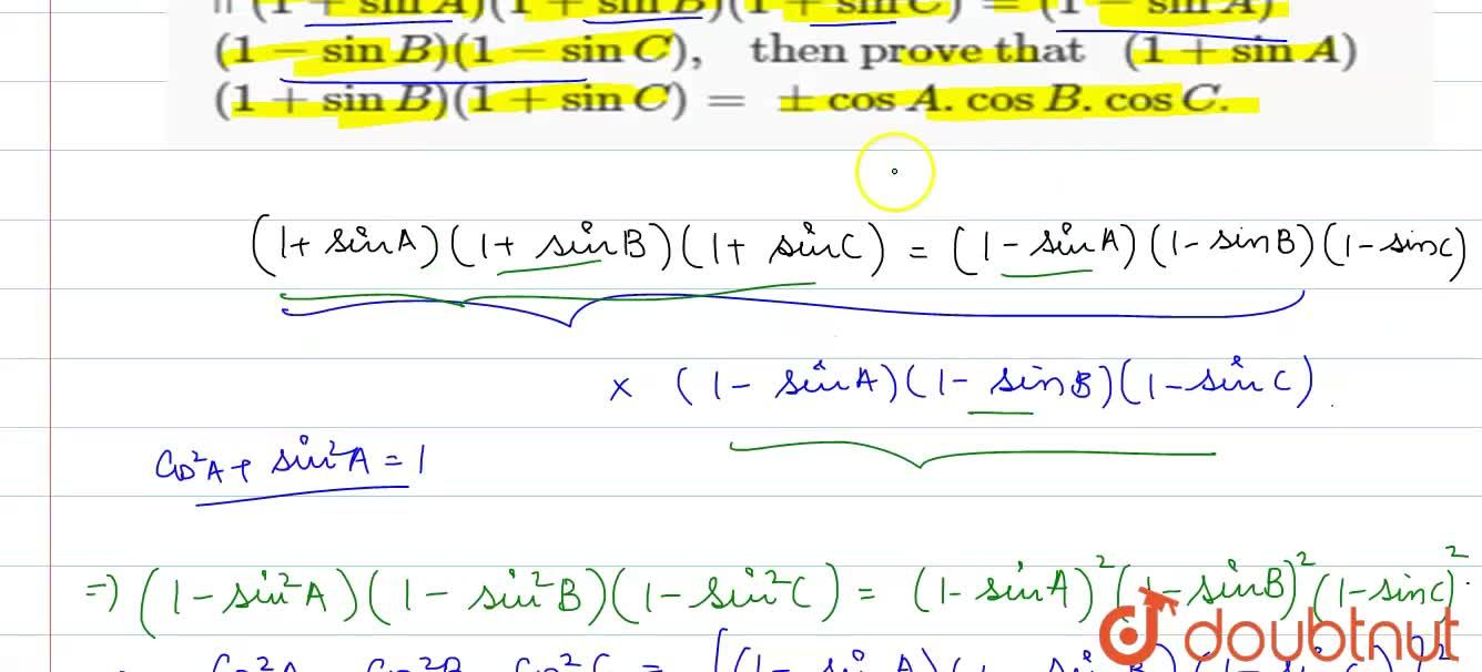 Solution for If (1+sinA)(1+sinB)(1+sinC)=(1-sin-A)  <br>  (1
