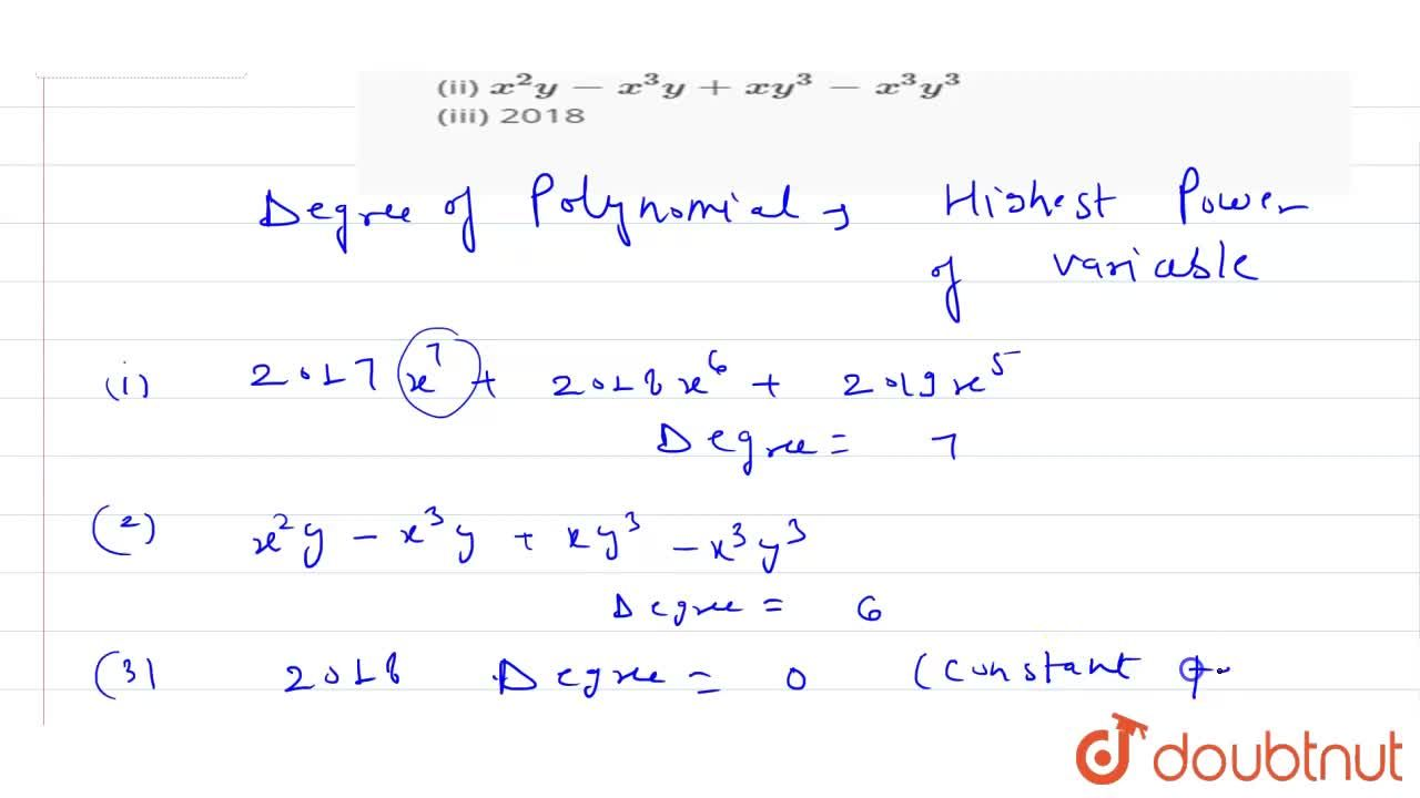 Solution for Write degree of the following polynomials. <br> (i