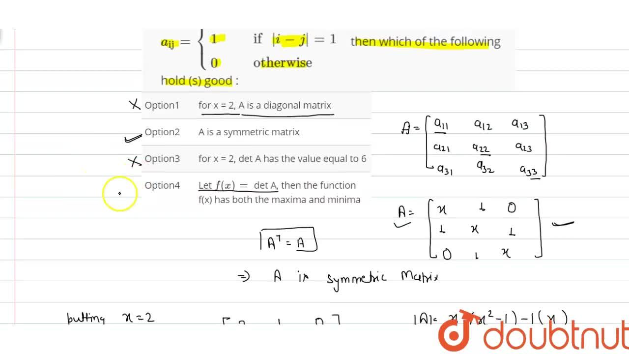 """Solution for Let A=a_(""""ij"""") be a matrix of order 3, where a_"""