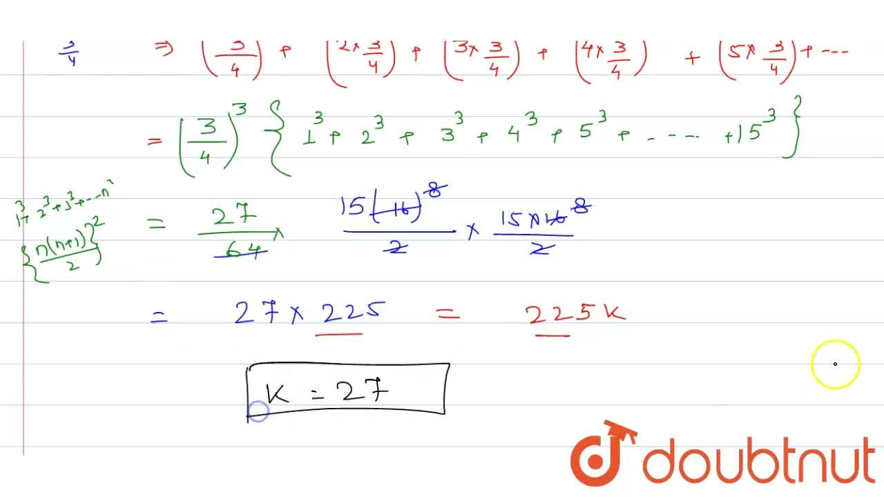 Solution for If the sum of the first 15 terms of the series ((