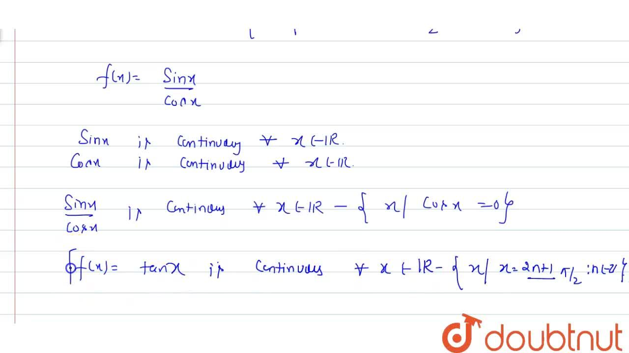 Solution for Prove that tangent function is continous in its do