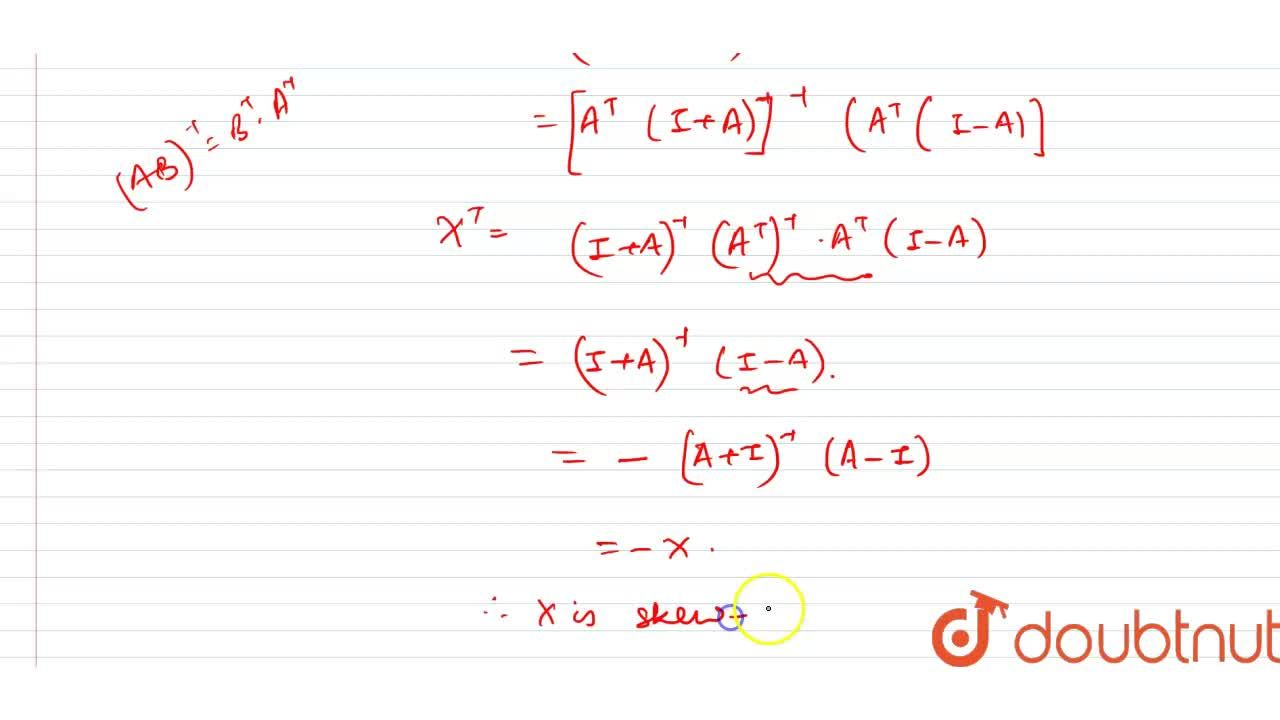 Solution for If A is a matrix of order n such that A^(T)A=I a