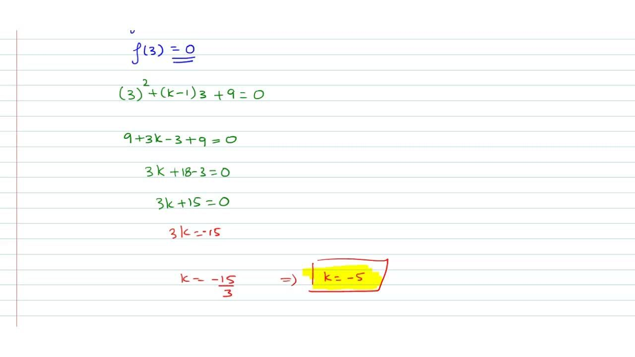 Solution for x=3 is a solution of the equation  x^2+(k-1)x+9