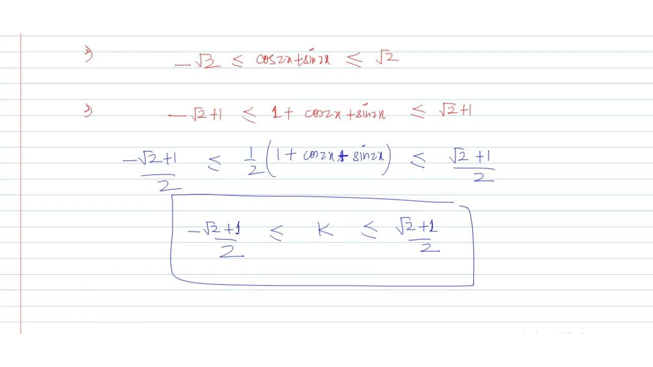 Solution for The equation  sin x(sinx+cos x) = k has real sol