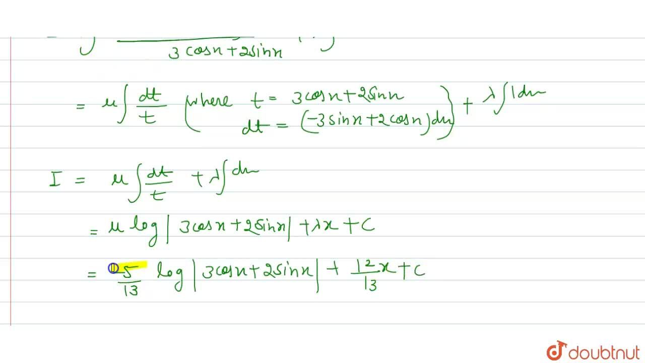 Solution for Evaluate int(3sinx+2cosx),(3cosx+2sinx)dx.
