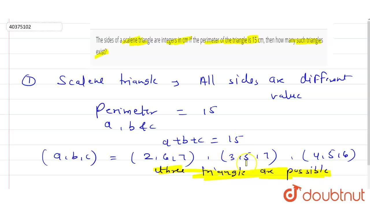 Solution for The sides of a scalene triangle are integers in cm