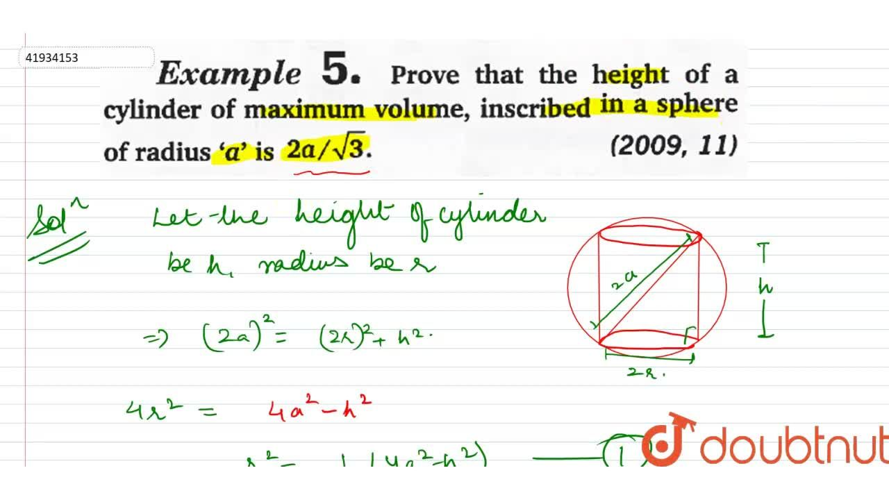 Solution for Prove that the height of a cylinder of maximum vol