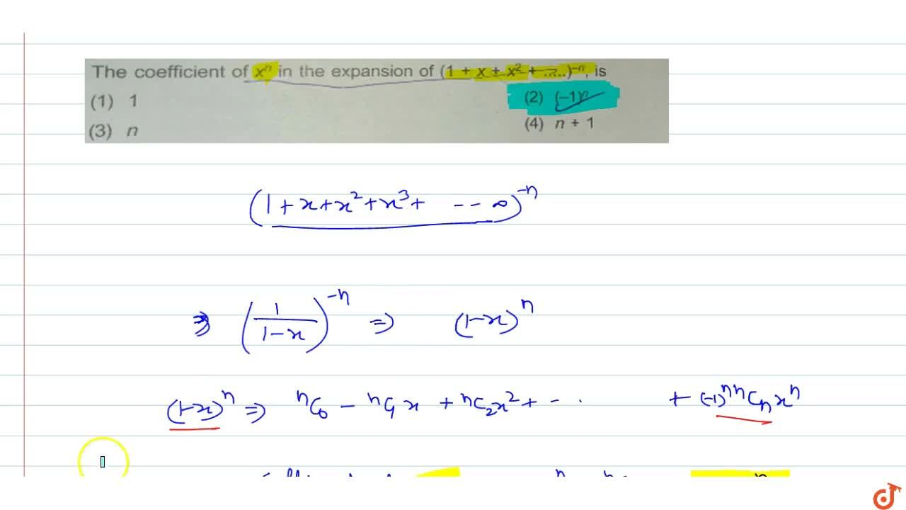 Solution for The coefficient of  x^n in the expansion of  (1