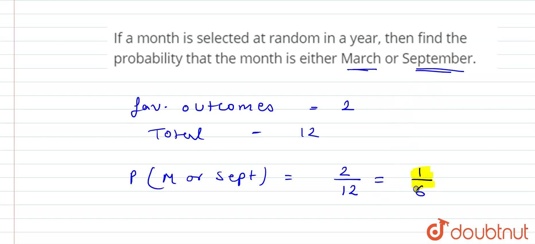 Solution for If a month is selected at random in a year, then f