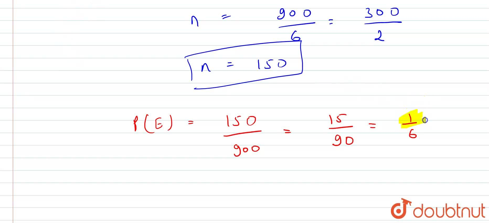 Solution for A three digits number was chosen at random. Find t