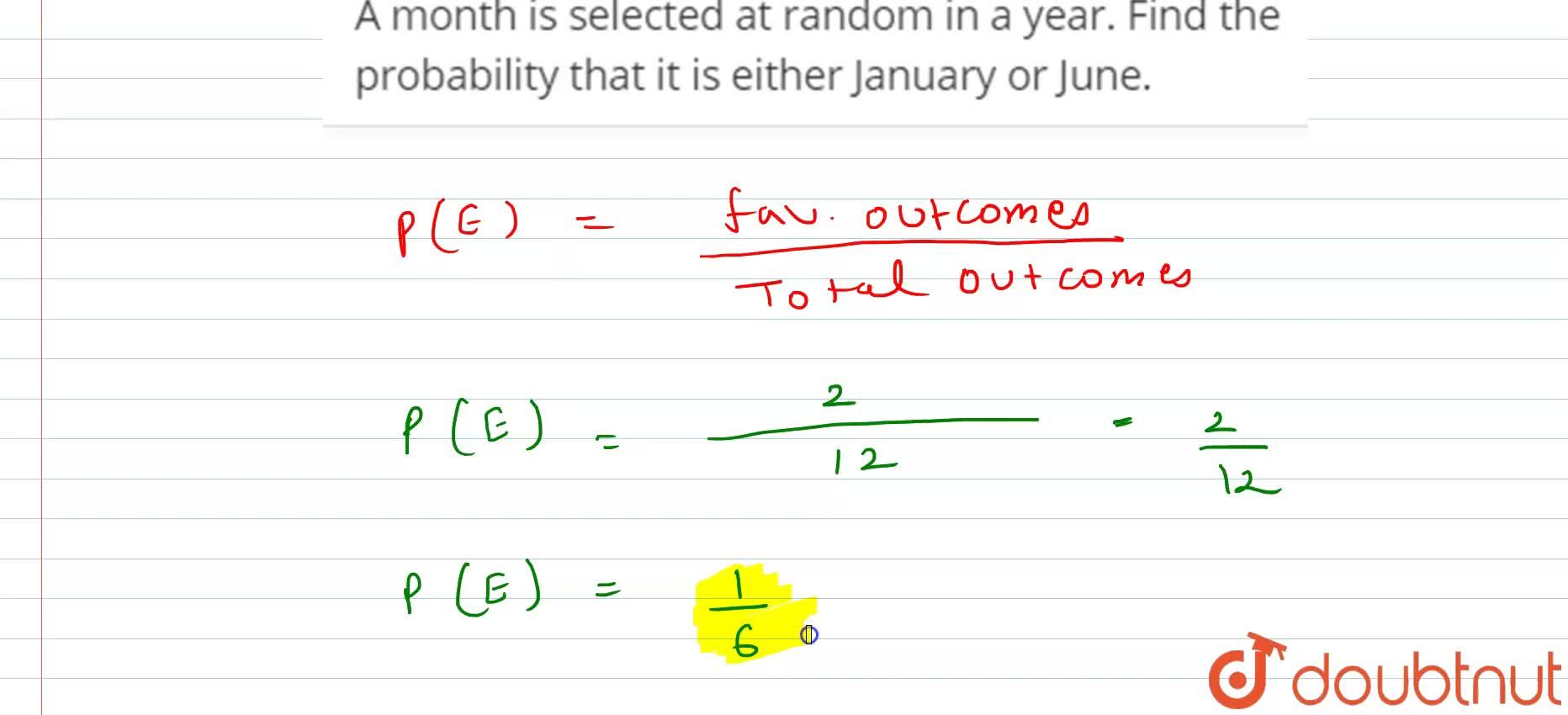 Solution for A month is selected at random in a year. Find the