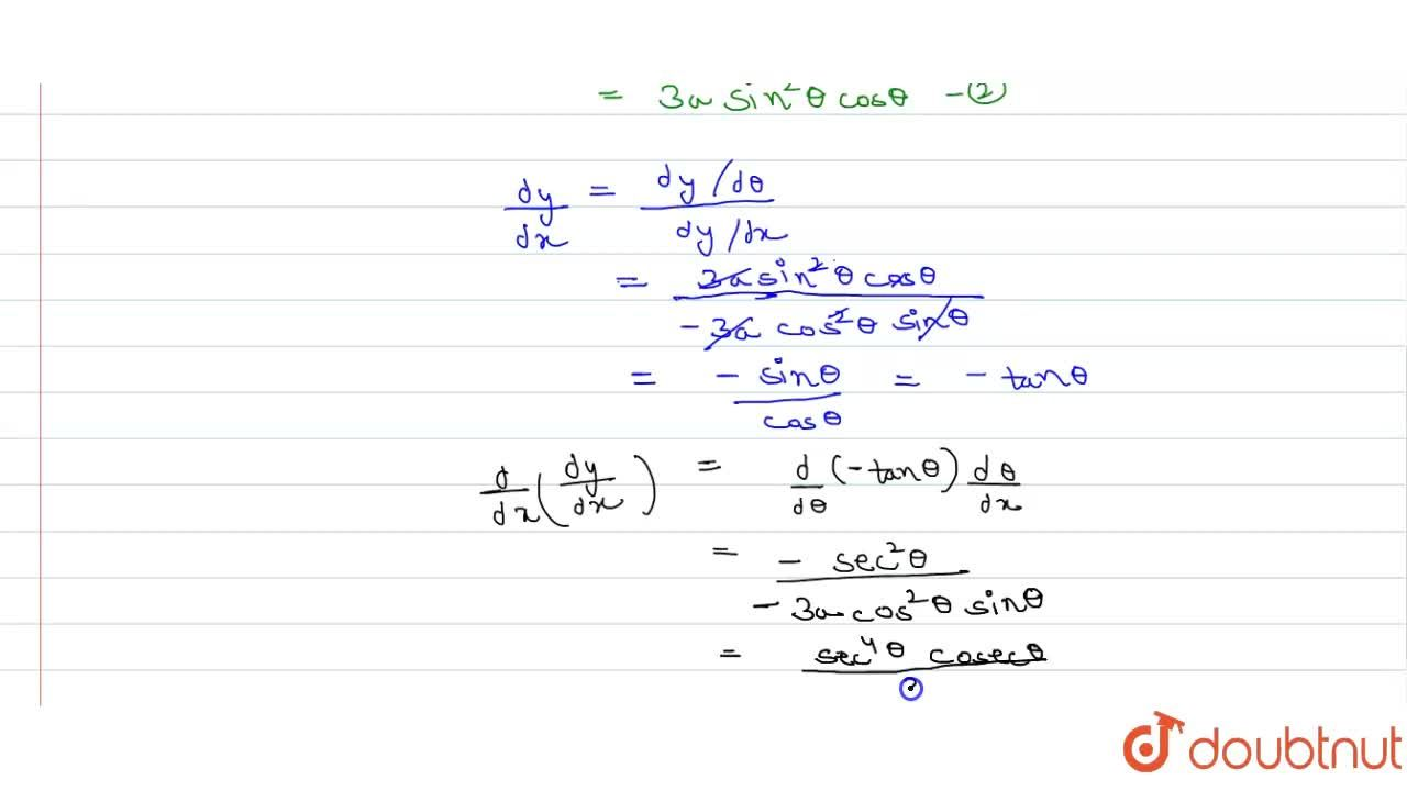 Solution for If x=acos^3theta,y=a sin^3theta then find (d^2y