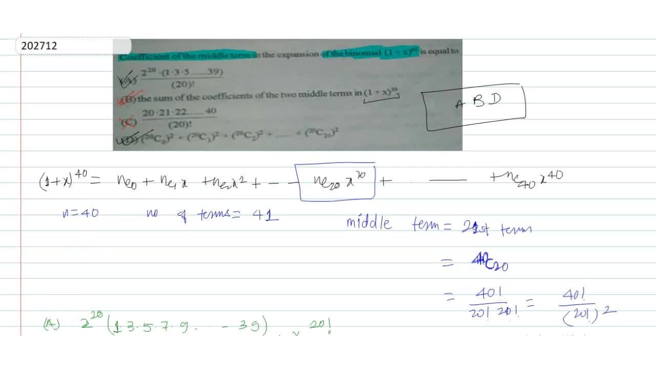 Solution for Coefficient of the middle term in the expansion of