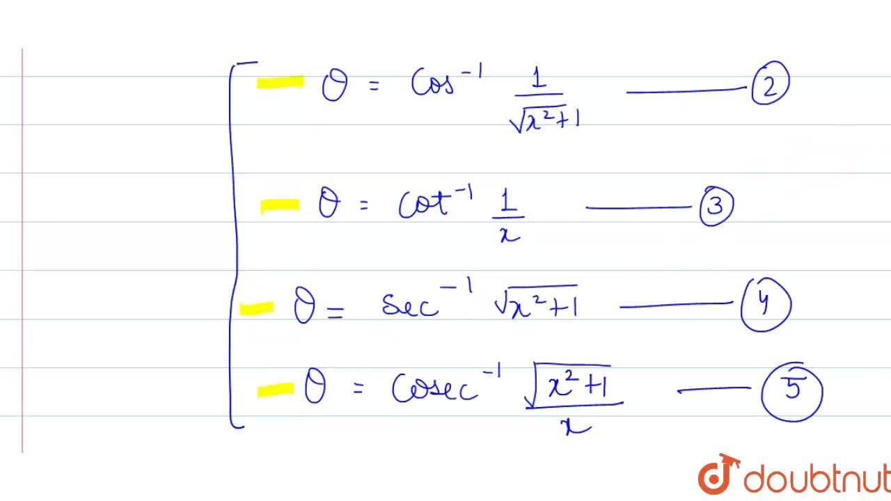 Solution for Write tan^(-1) x, x gt 0 in the form of other in
