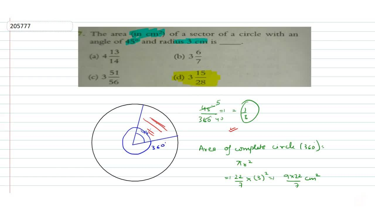 Solution for   The area (in cm^2) of a sector of a circle wit