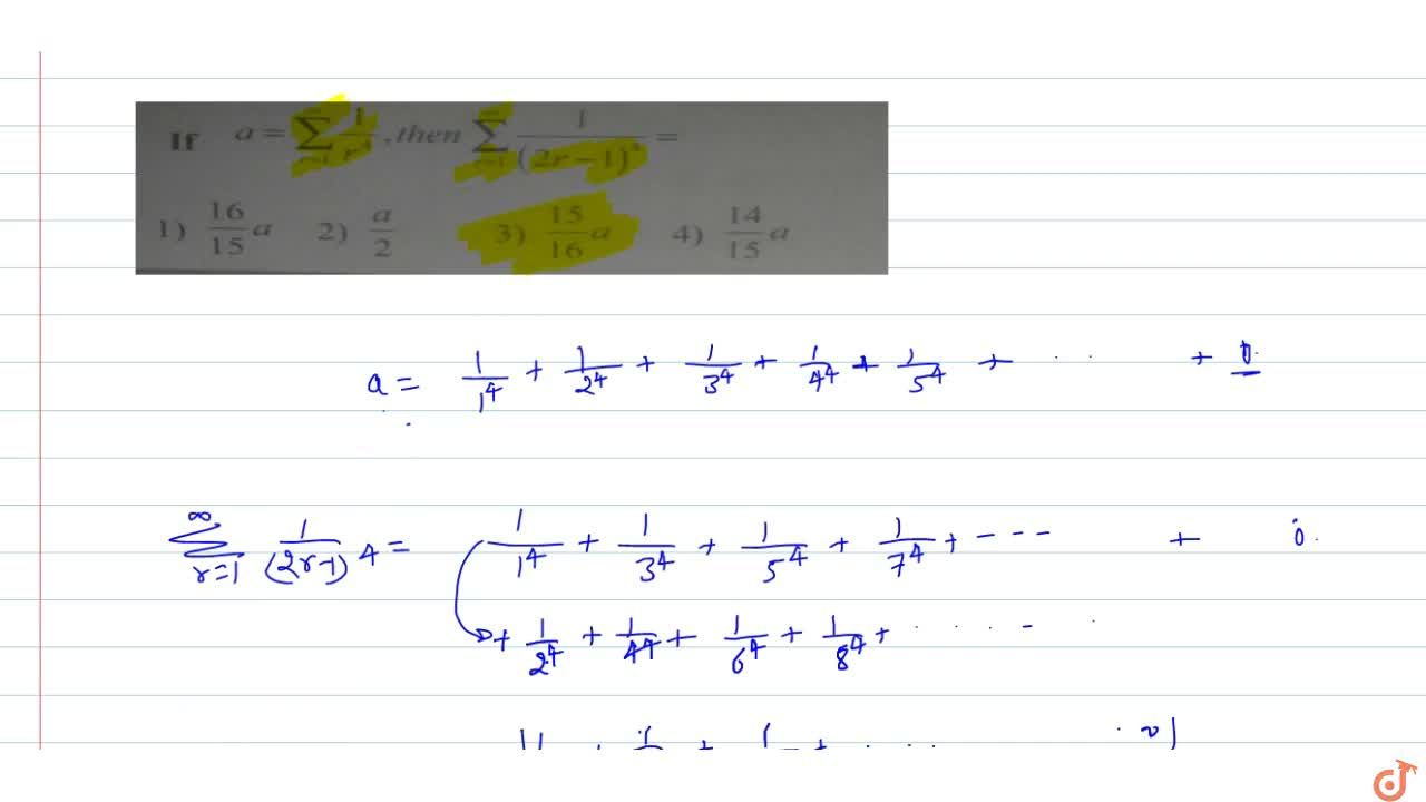 Solution for If  a=sum_(n=r)^oo1,r^4 then sum_(r=1)^oo 1,((2