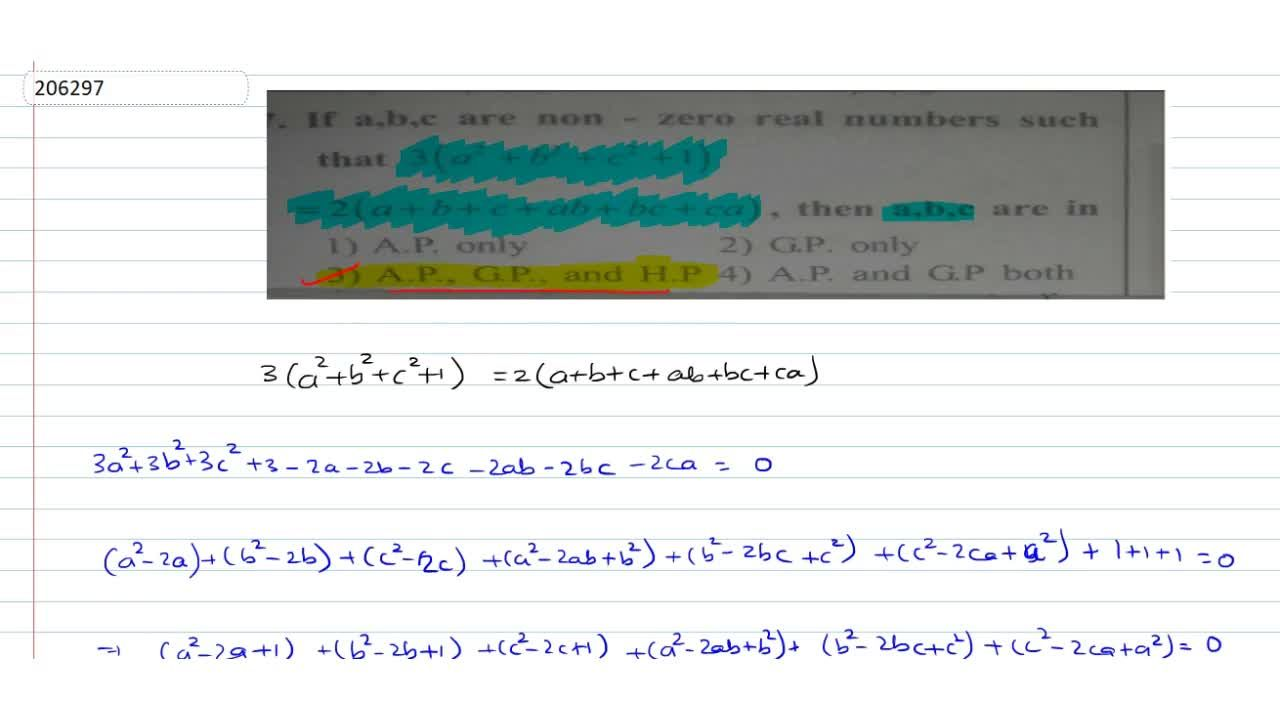 Solution for If a,b,c are non-zero real numbers such that 3(