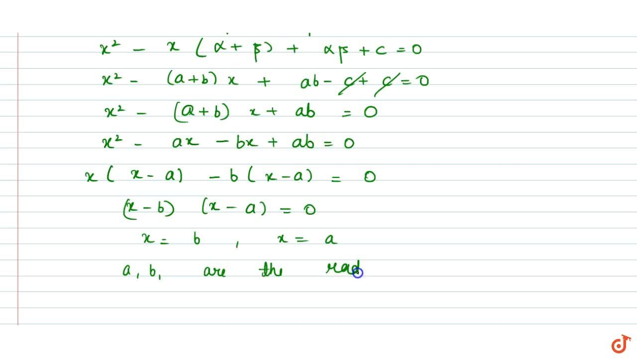 Solution for  If  alpha and beta be the roots of the equation