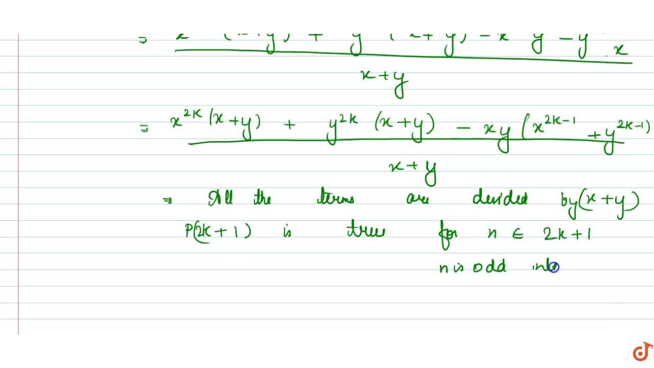 Solution for Prove, by mathematical induction, that x^n +y^n