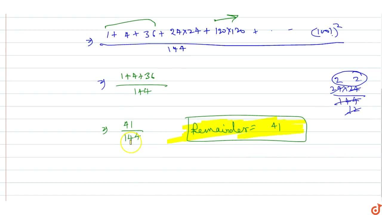Solution for The remainder when  (1!)^2 + (2!)^2 + (3!)^2 +...