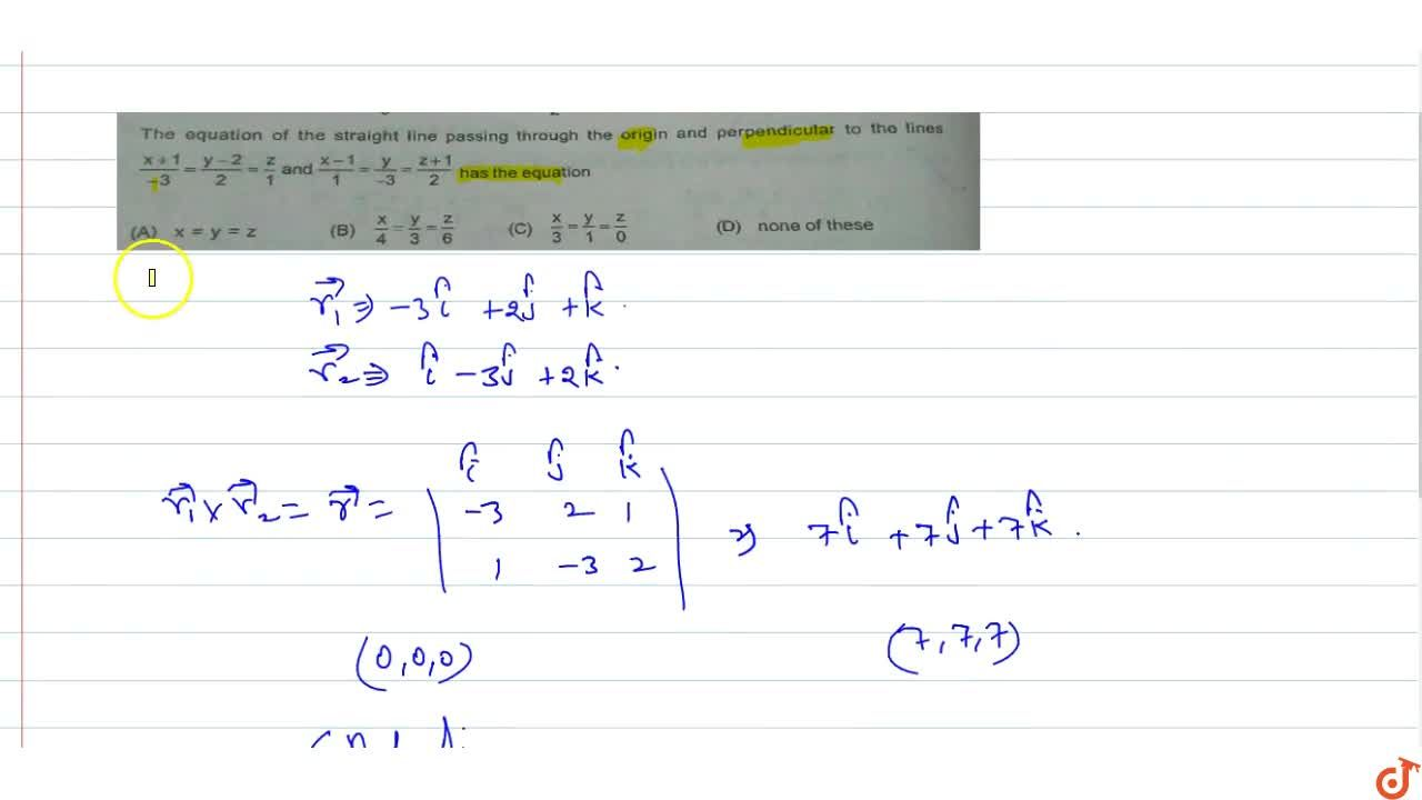 Solution for The equation of the straight line passing through