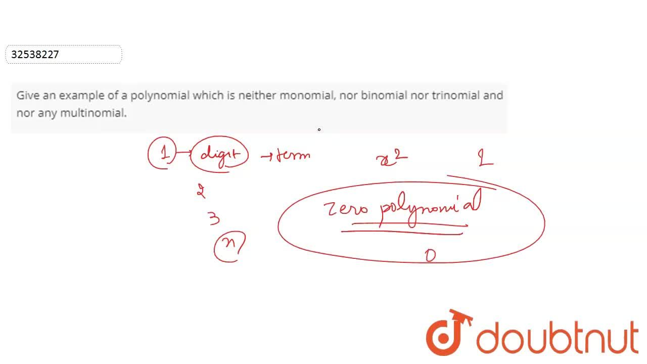 Solution for Give an example of a polynomial which is neither m