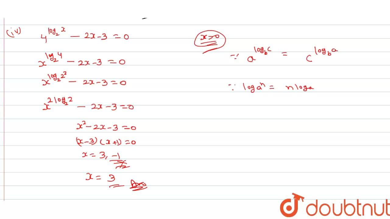 Solution for Solve the following equations : (i) log_(x)(4x-3)