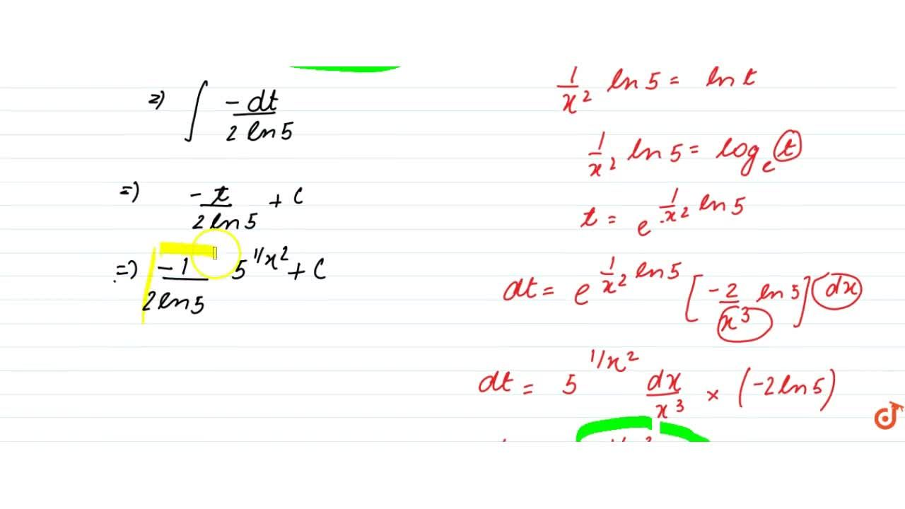 intx^(- 3)5^(1, x^2)dx=k*5^(1, x^2)+C,   then find the value of  k.
