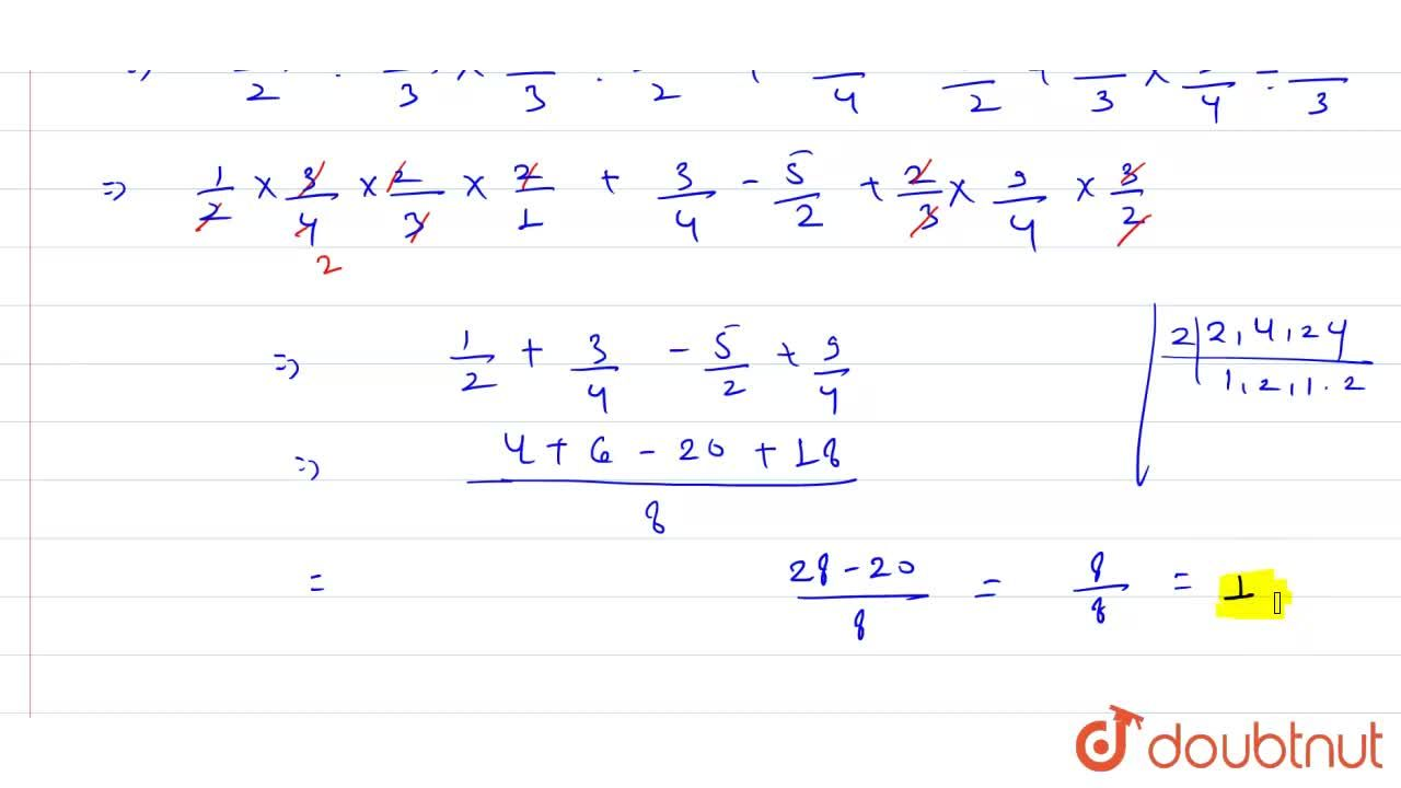 Solution for Simplify: 1,2 ÷ 4,3 xx 2,3 ÷ 1,2 + 3,4 - 5,2 + 2,