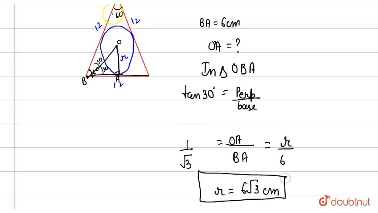 If the length of the side of an equilateral triangle is 12 cm, then what is its in-radius?