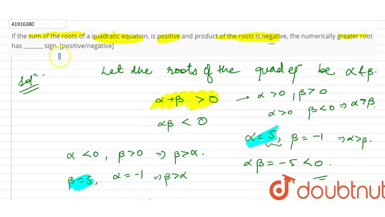 Solution for If the sum of the roots of a quadratic equation, i