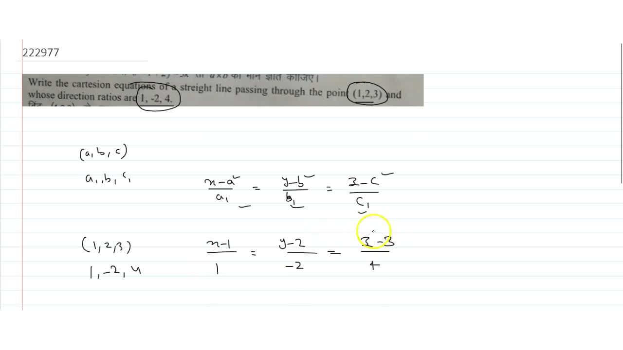 Solution for  Write the cartesion equations of a straight line