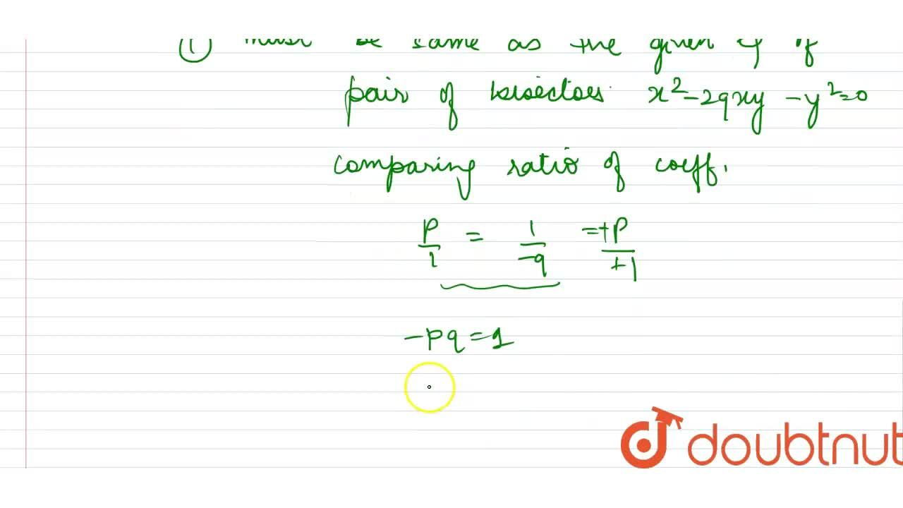 Solution for If the pair of straight lines ax^(2)-2pxy-y^(2)=0