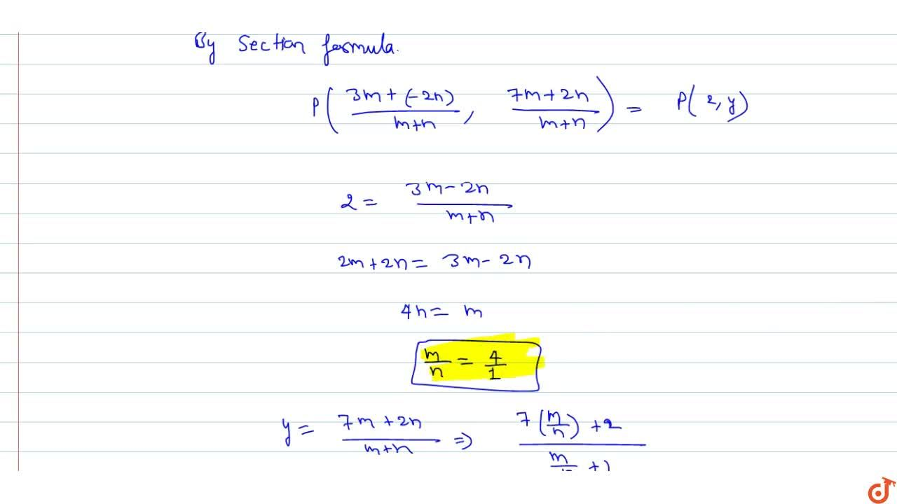 Solution for Find the ratio in which the point (2, y) divides t