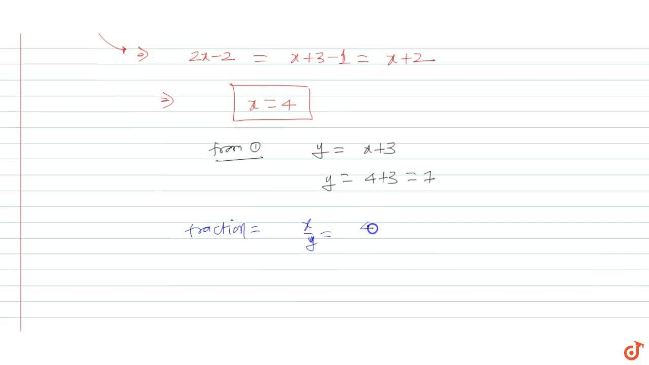 Solution for The sum of numerator and denominator of a fraction