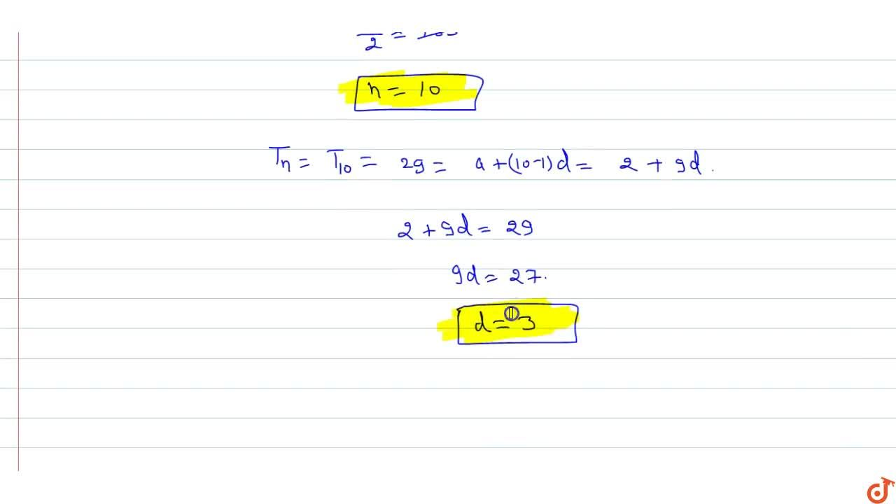 Solution for In an A.P., the first term is 2, the last term is