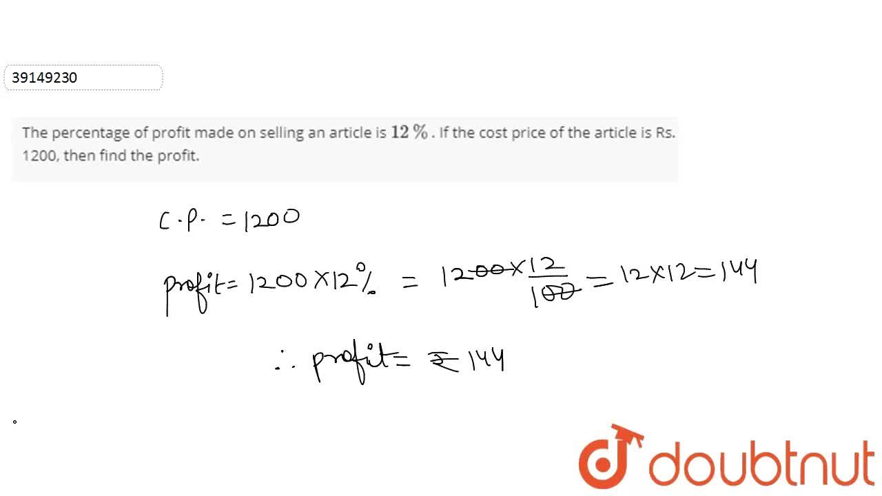 Solution for The percentage of profit made on selling an articl