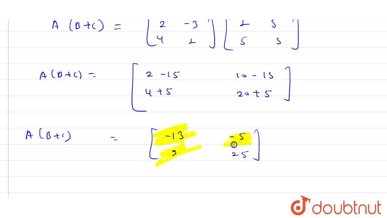 Solution for If A = [{:(2, -3), (4, 1):}], B = [{:(2, 3), (5,