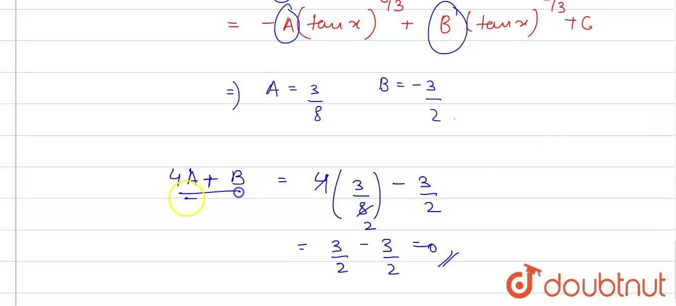 """Solution for """"If """" I=(dx),(root(3)(sin^(11)xcosx))=-A(tanx)^(-"""
